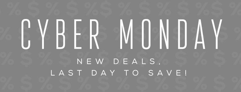 Cyber Monday Sales, Last chance to save!