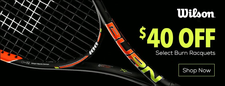 $40 Off Wilson Burn Racquets