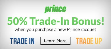 50% Trade-In Bonus with the purchase of a new Prince racquet
