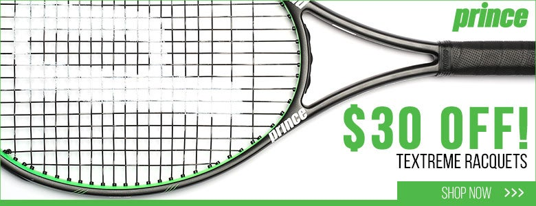 $30 Off Prince Textreme Racquets!