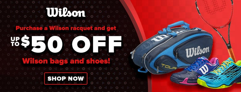 Save on Wilson Bags and Shoes with Racquet Purchase!