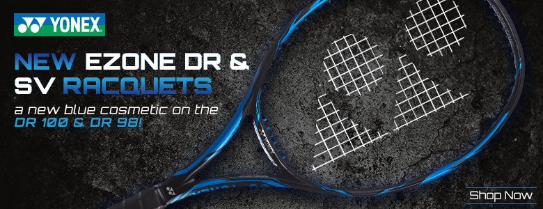 Yonex Ezone DR and SV Racquets