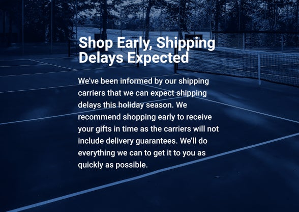Shop Early | Shipping Delays Expected