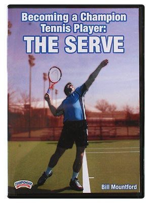 Becoming A Champion: The Serve