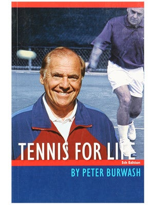 Peter Burwash: Tennis For Life