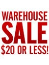 Women's Warehouse Sale <br><b>$20 or Less!</b>
