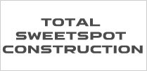Total Sweetspot Construction
