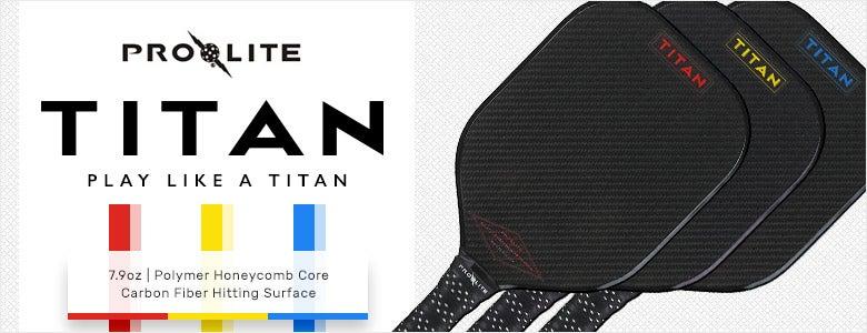 Pro-Lite Titan Paddles