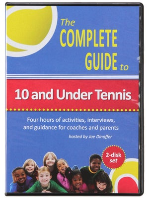 Complete Guide to 10 & Under Tennis