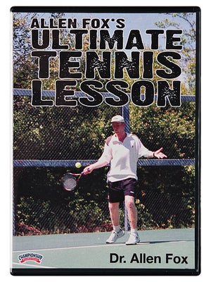 Allen Fox's Ultimate Tennis Lessons