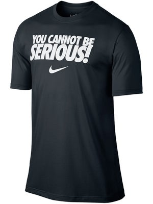 Nike Men's Summer You Cannot Be Serious T-Shirt
