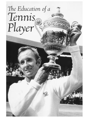 The Education of the Tennis Player (Laver)