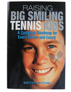 Raising Big Smiling Tennis Kids