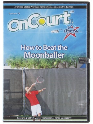 USPTA On Court - How to Beat the Moonballer