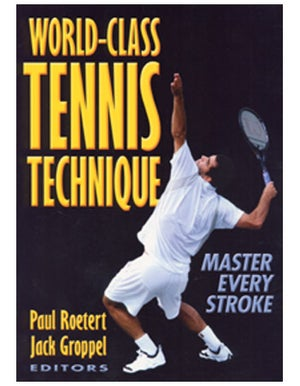 World Class Tennis Technique Book