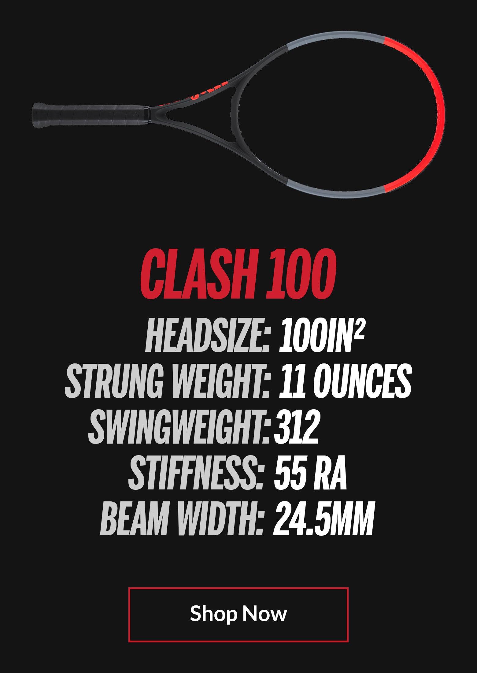 Clash 100 Specs