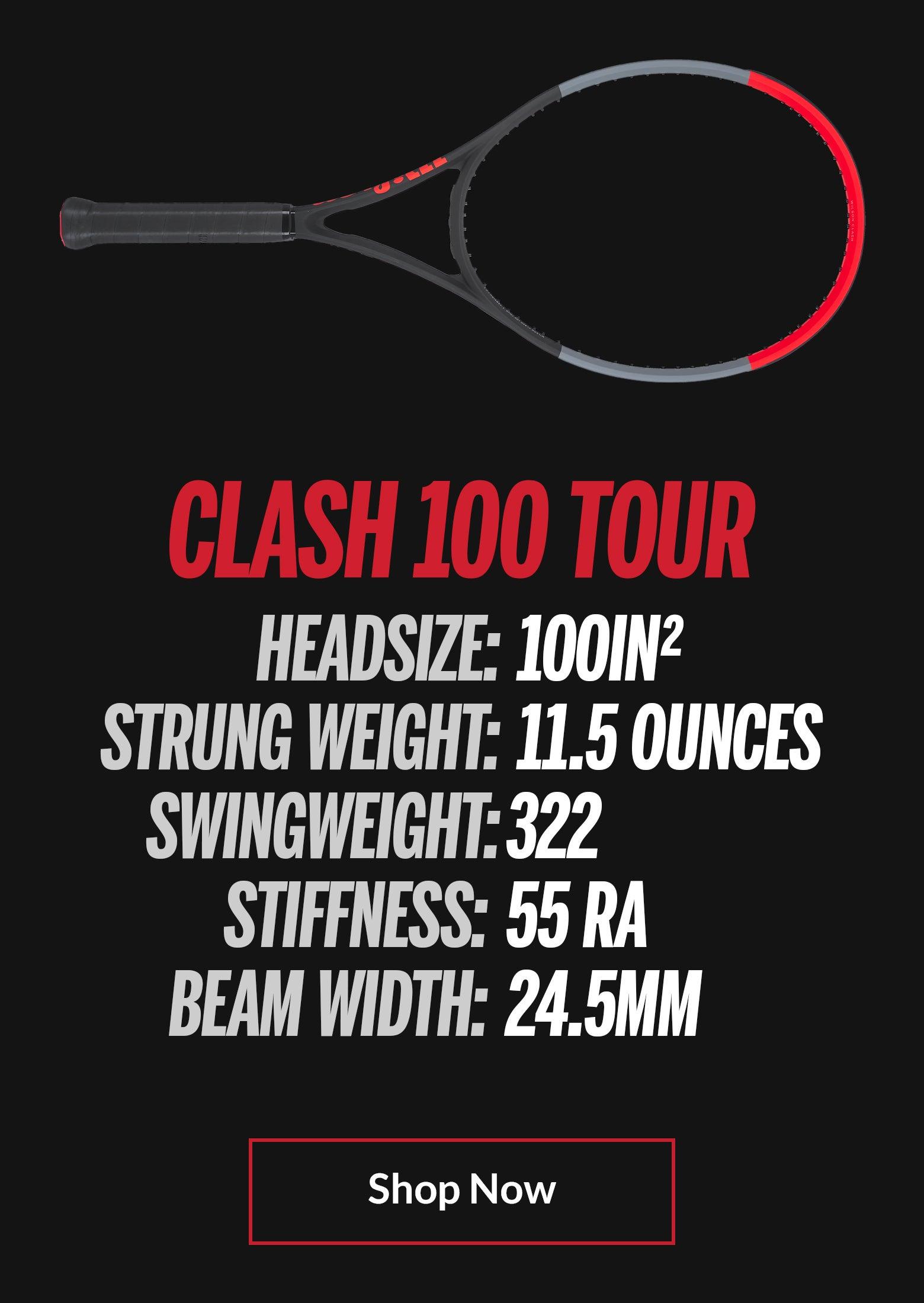 Clash 100 Tour Specs