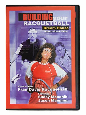 Building Your Racquetball Dream House DVD